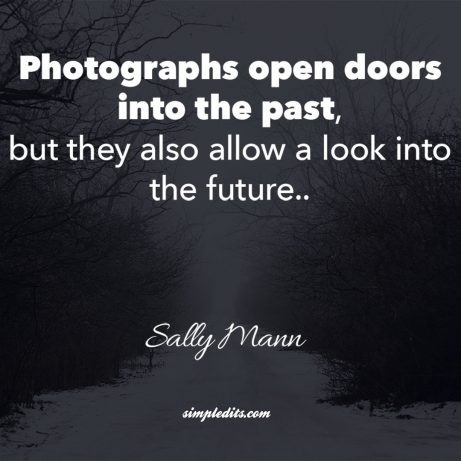 Photography quote by Sally Mann