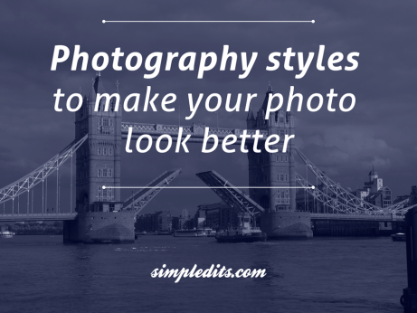 photo of Photography styles to make your photo look better. Blog photo of London bridge